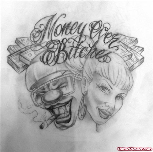 Money Over Bitches Gangsta Tattoo Design